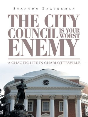 cover image of The City Council Is Your Worst Enemy