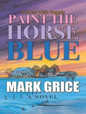 cover image of Paint the Horse Blue