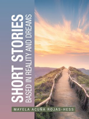 cover image of Short Stories Based in Reality and Dreams