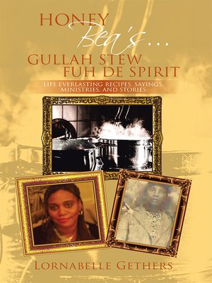 cover image of Honey Bea'S... Gullah Stew Fuh De Spirit