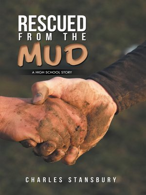 cover image of Rescued from the Mud