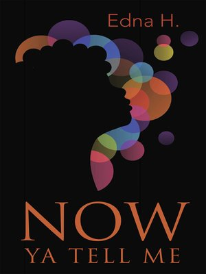 cover image of Now Ya Tell Me