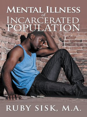 cover image of Mental Illness of Incarcerated Population