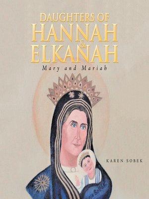cover image of Daughters of Hannah & Elkanah