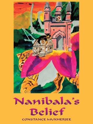 cover image of Nanibala's Belief