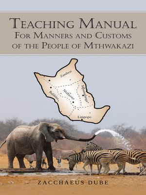 cover image of Teaching Manual for Manners and Customs of the People of Mthwakazi