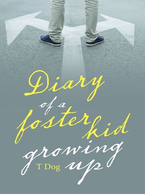 cover image of Diary of a Foster Kid Growing Up