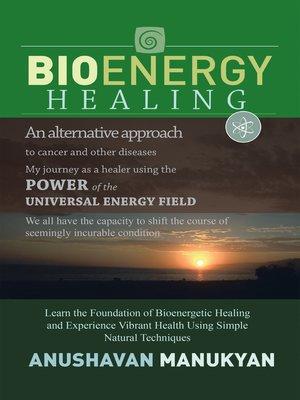 cover image of Bioenergy Healing