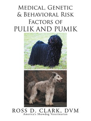 cover image of Medical, Genetic and Behavioral Risk Factors of Pulik and Pumik