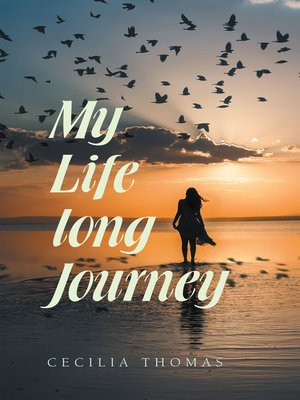 cover image of My Life Long Journey