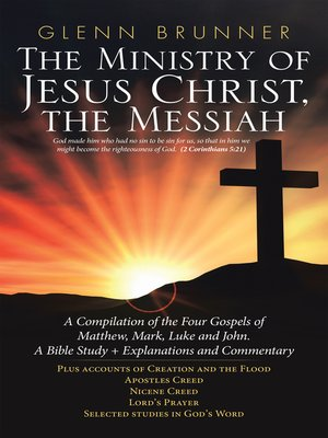 cover image of The Ministry of Jesus Christ, the Messiah