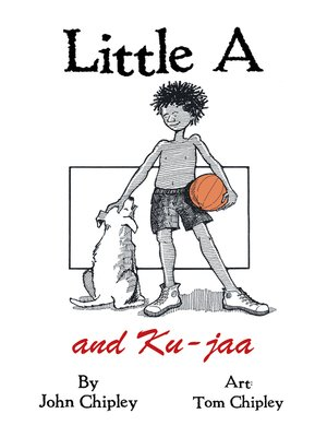 cover image of Little a and Ku-Jaa
