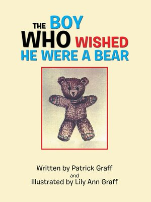 cover image of The Boy Who Wished He Were a Bear
