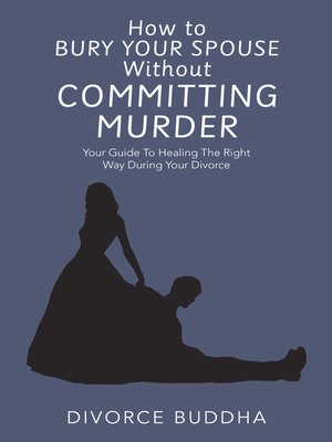cover image of How to Bury Your Spouse Without Committing Murder