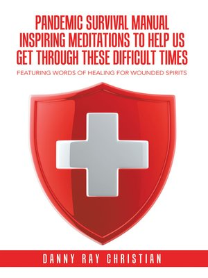 cover image of Pandemic Survival Manual Inspiring Meditations to Help Us Get Through These Difficult Times