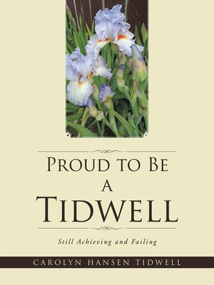 cover image of Proud to Be a Tidwell