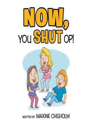 cover image of Now You Shut Op!