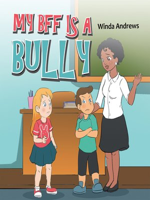 cover image of My Bff Is a Bully