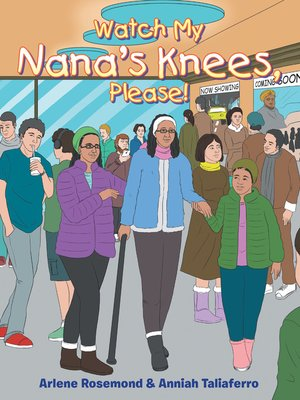 cover image of Watch My Nana's Knees, Please!