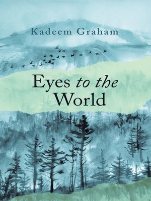 cover image of Eyes to the World