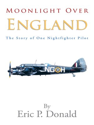cover image of Moonlight over England the Story of One Nightfighter Pilot