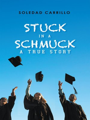 cover image of Stuck in a Schmuck