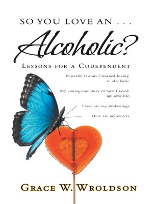 cover image of So You Love an . . . Alcoholic?