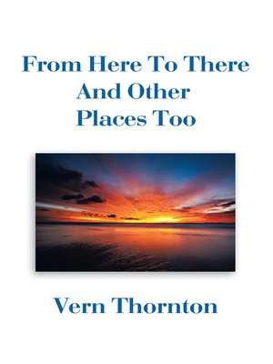 cover image of From Here to There and Other Places Too