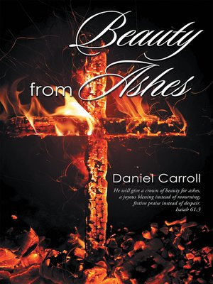 cover image of Beauty from Ashes