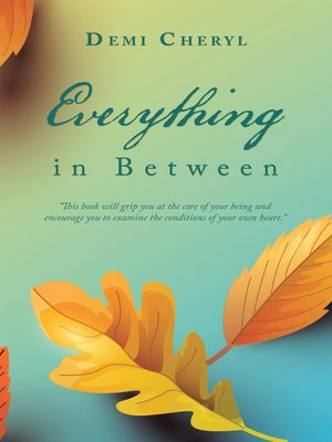 cover image of Everything in Between