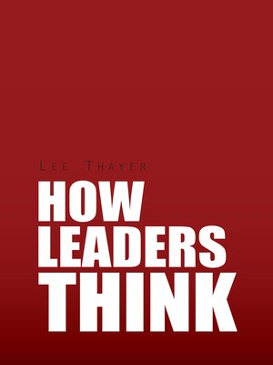 cover image of How Leaders Think
