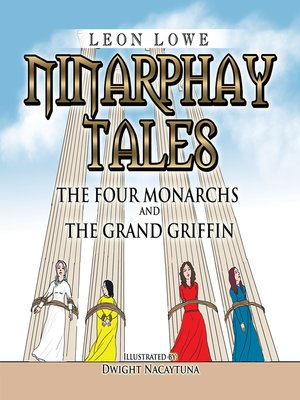 cover image of Ninarphay Tales the Four Monarchs and the Grand Griffin