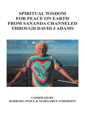 cover image of Spiritual Wisdom for Peace on Earth from Sananda Channeled Through David J Adams