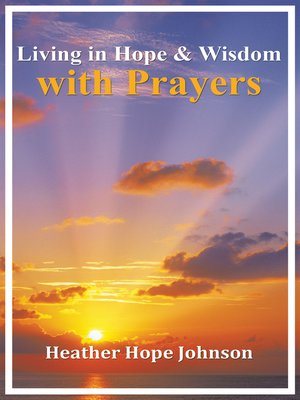 cover image of Living in Hope & Wisdom with Prayers
