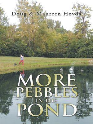 cover image of More Pebbles in the Pond