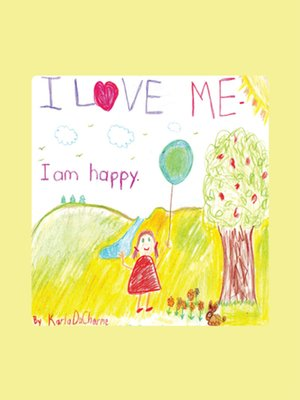 cover image of I Love Me, I Am Happy