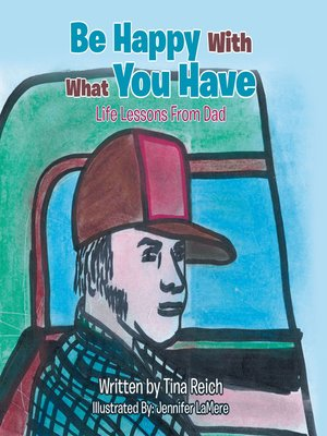 cover image of Be Happy with What You Have