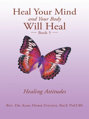 cover image of Heal Your Mind and Your Body Will Heal