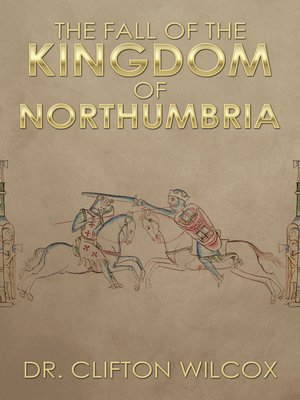 cover image of The Fall of the Kingdom of Northumbria