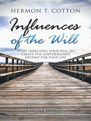 cover image of Influences of the Will