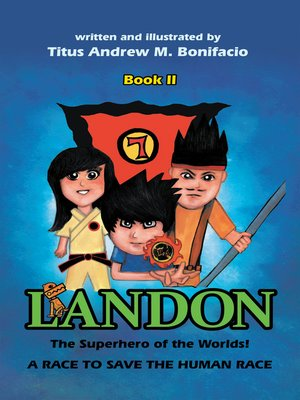 cover image of Landon, the Superhero of the Worlds! a Race to Save the Human Race