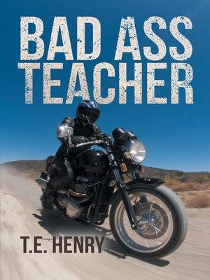cover image of Bad Ass Teacher