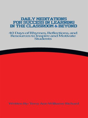 cover image of Daily Meditations for Success in Learning in the Classroom & Beyond