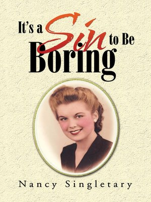 cover image of It'S a Sin to Be Boring