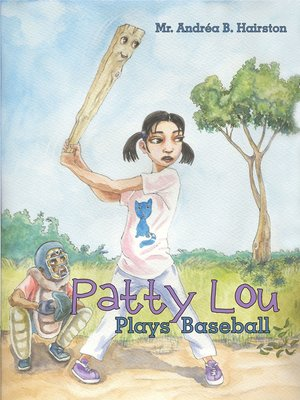 cover image of Patty Lou Plays Baseball
