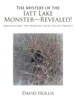 cover image of The Mystery of the Iatt Lake Monster—Revealed!