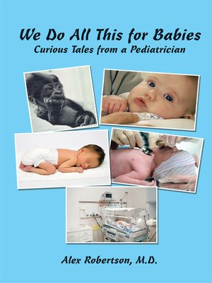cover image of We Do All This for Babies
