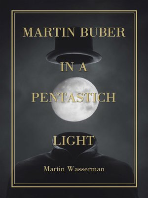 cover image of Martin Buber  in a Pentastich Light