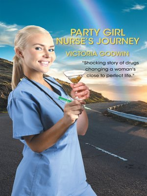 cover image of Party Girl Nurse's Journey