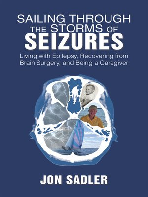 cover image of Sailing Through the Storms of Seizures